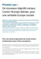 Dossier Europe : Premier axe :  De nouveaux objectifs sociaux Contre l'Europe libérale, pour une véritable Europe sociale