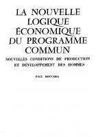 La nouvelle logique  économique  du programme commun.  Nouvelles conditions  de production et  de développement des  hommes