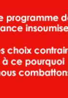 Le programme de « France insoumise » : des choix contraires à ce pour quoi nous combattons (Note de synthèse)