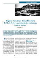 Régions : Terrain du démantèlement  de l'État et des services publics nationaux comme locaux