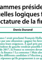 Programmes présidentiels : quelles logiques face  à la dictature de la finance ?