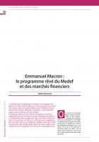 Emmanuel Macron : le programme rêvé du MEDEF et des marchés financiers