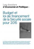 Dossier Budgets sécurité sociale (2015)