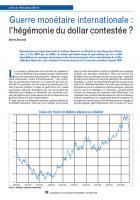 Guerre monétaire internationale : l'hégémonie du dollar contestée ?
