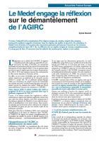 Retraites complémentaires Le Medef a déjà engagé la réflexion sur le démantèlement de l'AGIRC