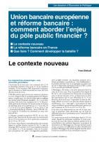 Union bancaire européenne et réforme bancaire : comment aborder l'enjeu  du pôle public financier ?