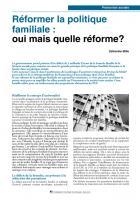 Réformer la politique familiale :  oui mais quelle réforme?