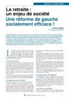 La retraite : un enjeu de société Une réforme de gauche socialement efficace !