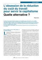 L'obsession de la réduction du coût du travail pour servir le capitalisme Quelle alternative ?