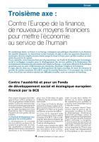 Dossier Europe : Troisième axe :  Contre l'Europe de la finance, de nouveaux moyens financiers  pour mettre l'économie  au service de l'humain