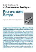 Pour une autre Europe (dossier) Mars-avril 2014