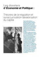 Théories de la régulation et suraccumulation-dévalorisation du capital (dossier)