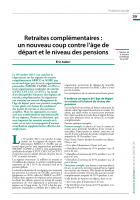 Retraites complémentaires :  un nouveau coup contre l'âge de départ et le niveau des pensions