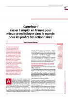 Carrefour :  casser l΄emploi en France pour mieux se redéployer dans le monde pour les profits des actionnaires*