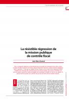 La résistible régression de la mission publique de contrôle fiscal