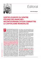 Sortir l'Europe du ventre fécond des marchés : incontournable pour combattre le capitalisme mondialisé