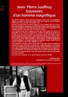 Jean-Pierre Jouffroy : Souvenirs d'un homme magnifique