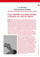 Pour répondre à la colère sociale, s'attaquer au coût du capital (Dossier d'Economie et Politique)