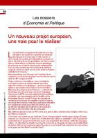 Dossier : Un nouveau projet européen,  une voie pour le réaliser