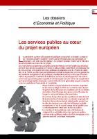 Les services publics au cœur du projet européen (Dossier)