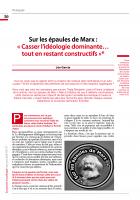 Sur les épaules de Marx :  « Casser l'idéologie dominante… tout en restant constructifs »