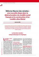 Réforme Macron des retraites : une nouvelle étape dans la déstructuration du modèle social français et la construction d'un modèle ultra-libéral
