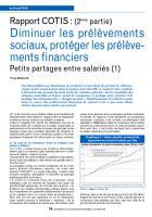 Rapport COTIS : (2ème partie)  Diminuer les prélèvements sociaux, protéger les prélèvements financiers  Petits partages entre salariés (1)