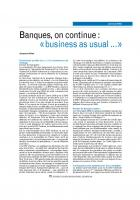 Banques, on continue :  « business as usual …»