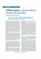 « Pôle emploi » : personnels et chômeurs sacrifiés
