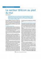 Le secteur télécom au pied du mur