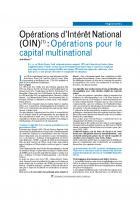 Opérations d'Intérêt National (OIN)(1) : Opérations pour le capital multinational