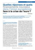 Quelles réponses et quels financements nouveaux dans l'Union européenne, face  à la crise de l'euro ?