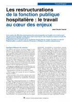 Lesrestructurations delafonctionpublique hospitalière:letravail aucœurdes enjeux