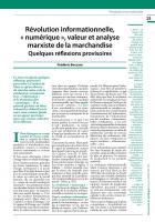 Révolution informationnelle, « numérique », valeur et analyse marxiste de la marchandise  Quelques réflexions provisoires