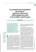 Les groupements hospitaliers de territoire :  outil de la réforme de l'offre globale de santé et du modèle social français