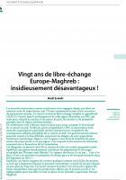 Vingt ans de libre-échange Europe-Maghreb : insidieusement désavantageux !