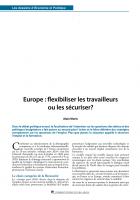 Europe : flexibiliser les travailleurs ou les sécuriser ?