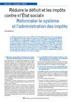 Réduire le déficit et les impôts contre «l'État social» Reformater le système et l'administration des impôts