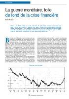 La guerre monétaire, toile de fond de la crise financière