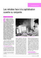 Les retraites face à la capitalisation ouverte ou rampante