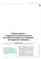 « Panama papers » :  l'urgence de nouveaux pouvoirs des salariés et citoyens sur l'utilisation de l'argent des entreprises