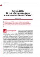 Retraite 2019 : Où va la réforme proposée par le gouvernement Macron-Philippe ?
