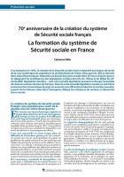 70e anniversaire de la création du système  de Sécurité sociale français - La formation du système de  Sécurité sociale en France