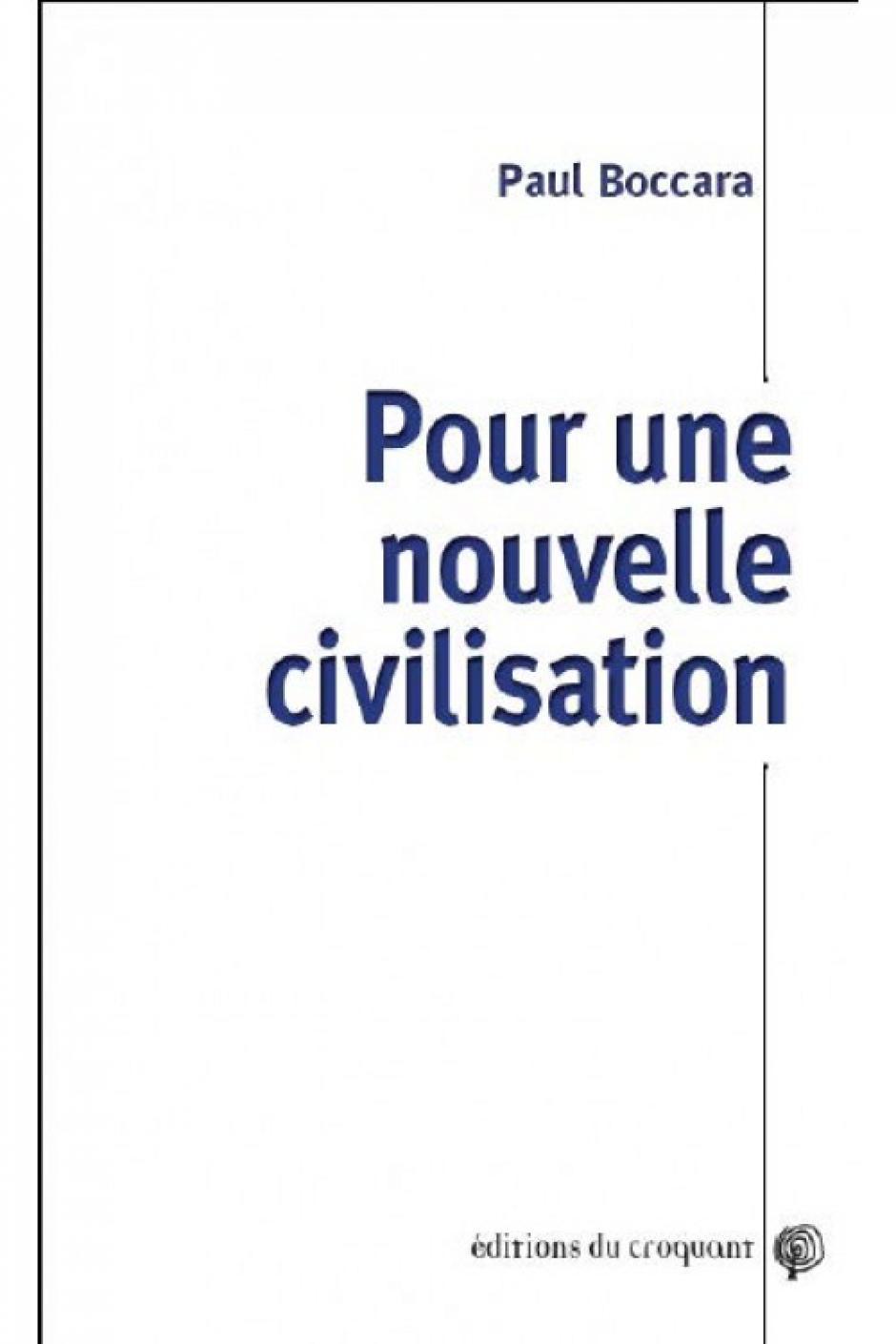 Pour une nouvelle civilisation - Paul Boccara