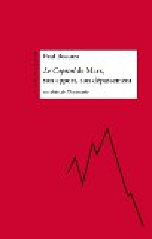 Le Capital de Marx, son apport, son dépassement au-delà de l'économie Paul Boccara