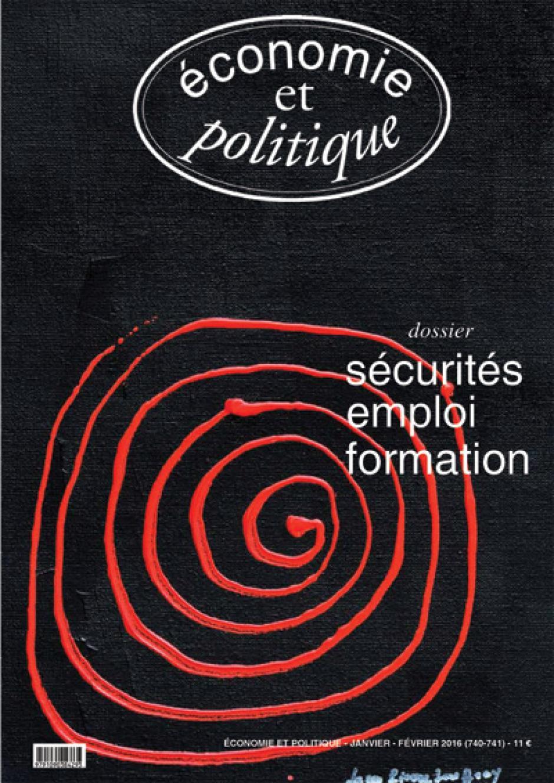 Economie et Politique n° 740-741 (mars-avril 2016)
