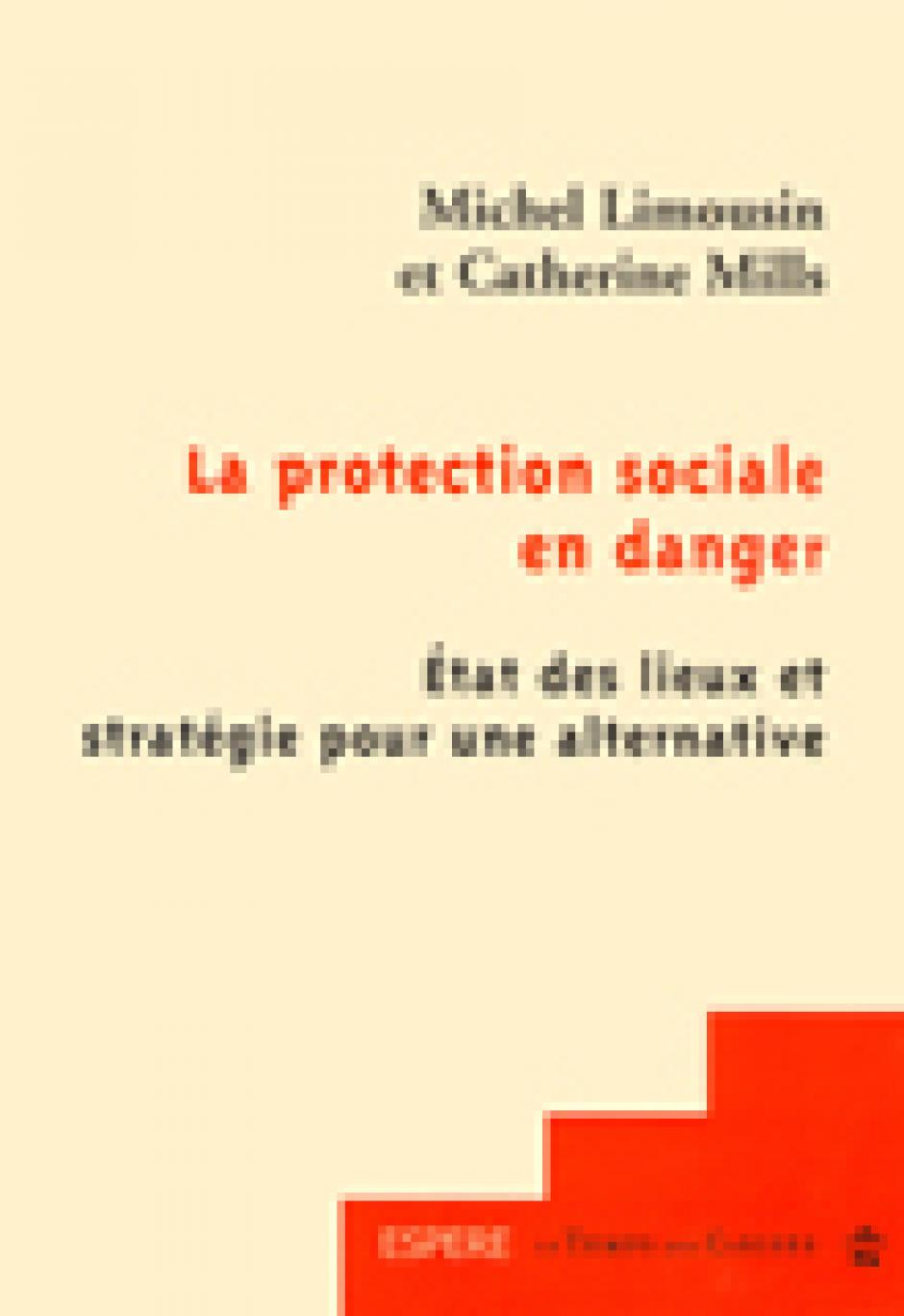 La protection sociale - 2e édition - Catherine Mills & Michel Limousin
