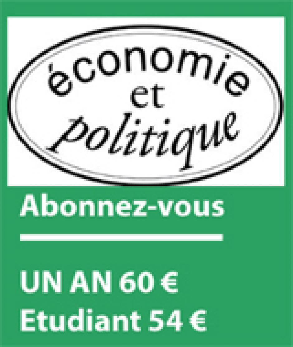 Bulletin d'abonnement à Economie et Politique