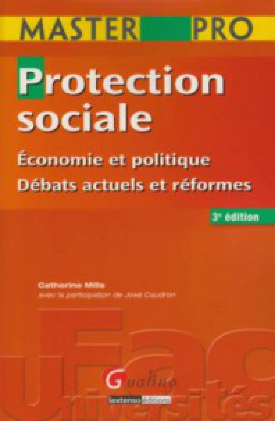 Master Pro - Protection sociale Économie et politique - Débats actuels et réformes (Mills C. et Caudron J.)