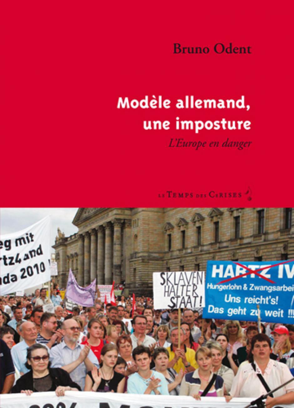« Modèle allemand, une imposture » Un livre de Bruno Odent